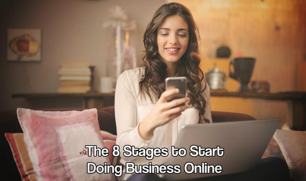The 8 Stages to Start Doing Business Online