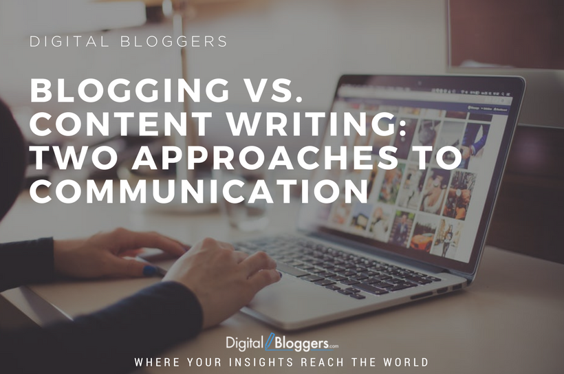 Blogging vs. Content Writing: Two Approaches to Communication