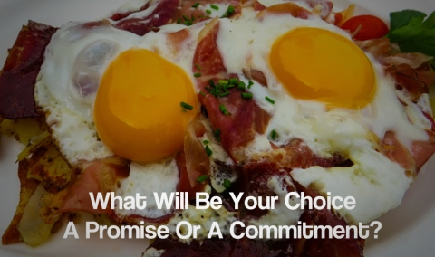 What Will Be Your Choice - A Promise Or A Commitment?