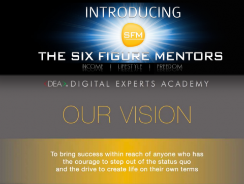 Six Figure Mentors and Digital Experts Academy Digital Business Training and Systems
