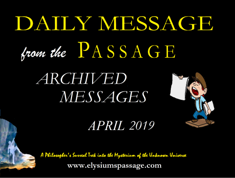 DAILY MESSAGE ARCHIVES APRIL 2019
