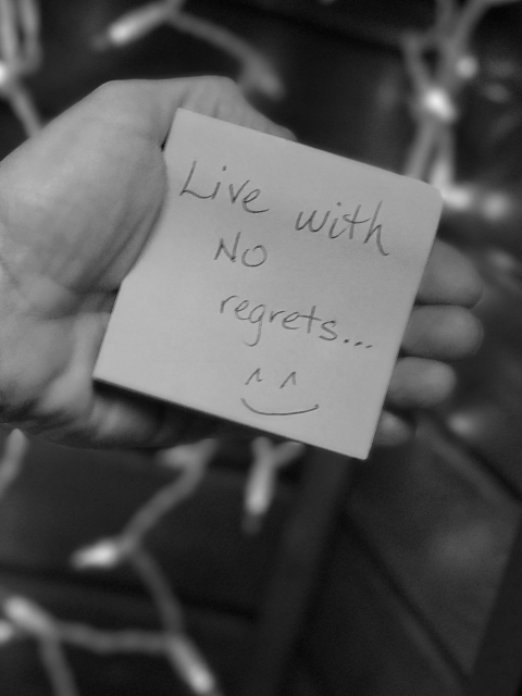 Live Your Life With No Regrets