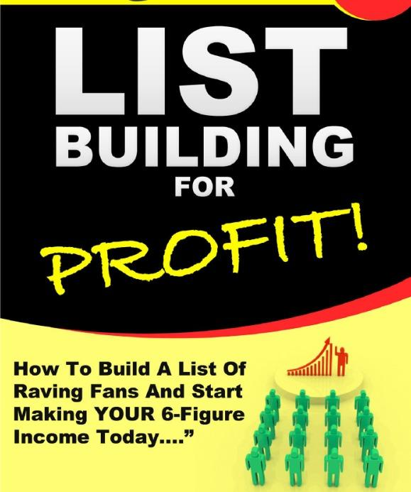 Download Our Free List Building for Profit Report