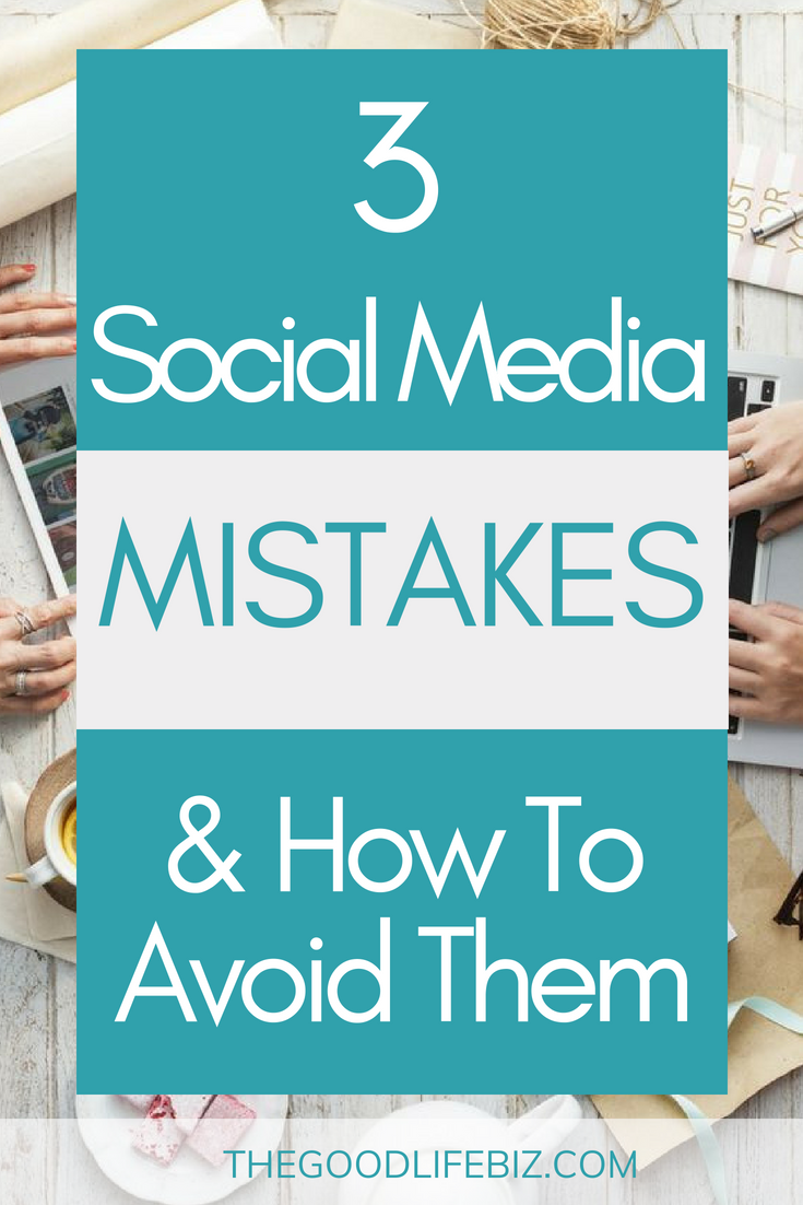 3 Social Media Marketing Mistakes & How To Avoid Them