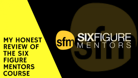 My Honest Review Of The Six Figure Mentors Course
