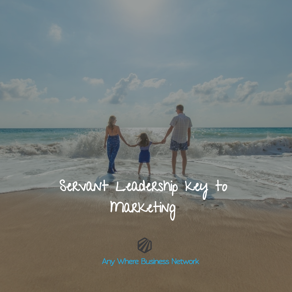 Servant Leadership Key to Marketing