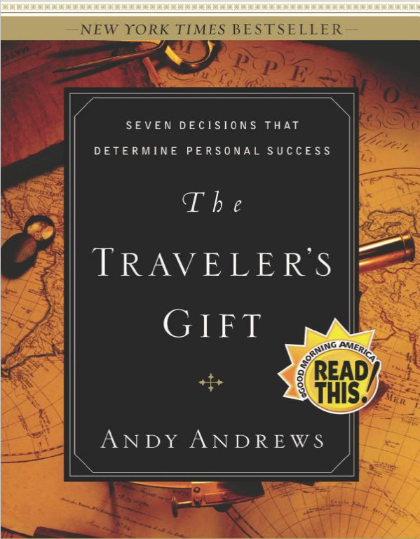 "Book Review ""The Traveler's Gift: 7 Decisions That Determine Personal Success"" by Andy Andrews"