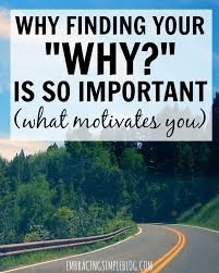 Why Your Why Is Important