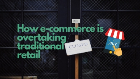 How e-commerce is overtaking traditional retail