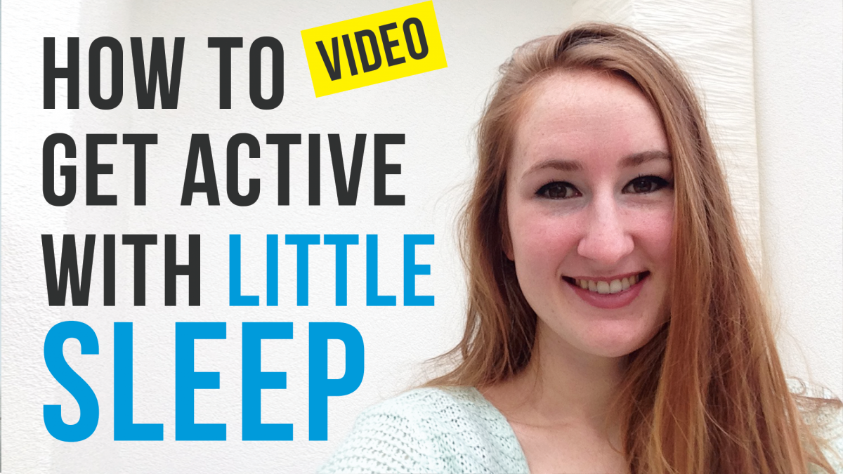 How to Get Active With Little Sleep Vlog
