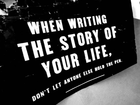 Hold the pen to write the story of your life