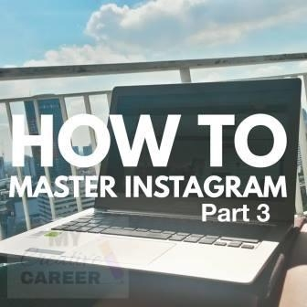 How To Master Instagram - Part 3