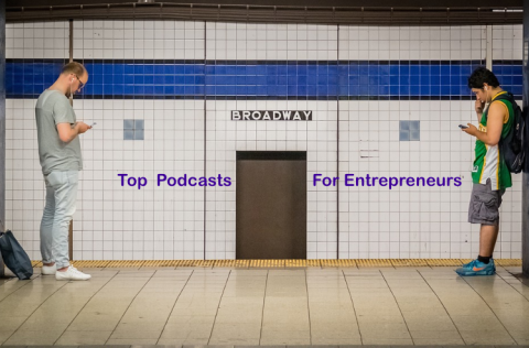 Top 15 Podcasts for Entrepreneurs Online