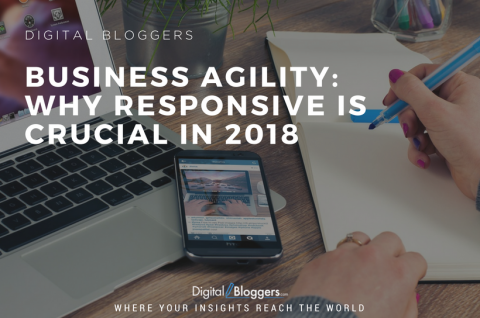 Business Agility: Why Responsive is Crucial in 2018