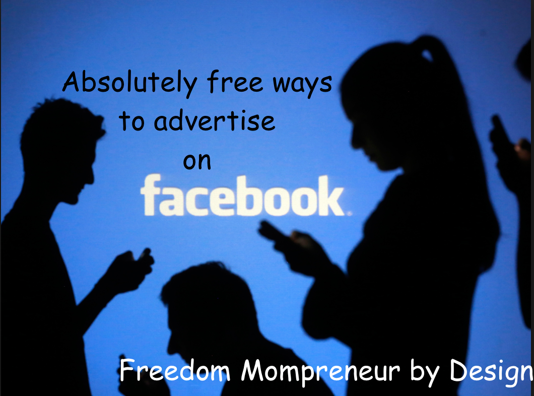 How do you advertise on Facebook for free