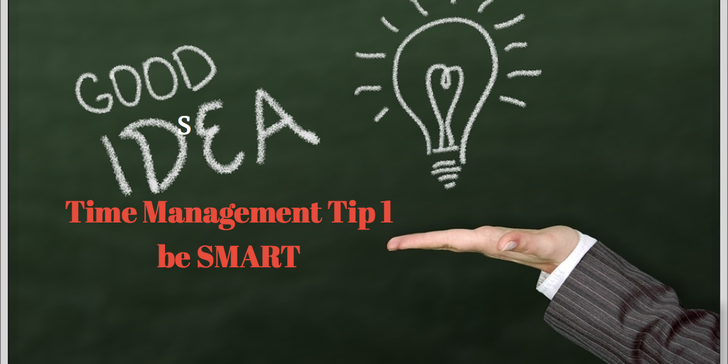Tips for Time Management from people in the know- Tip 1