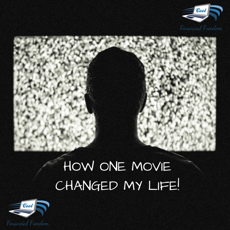 How One Movie Changed My Life!
