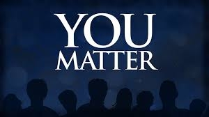 You Matter Also