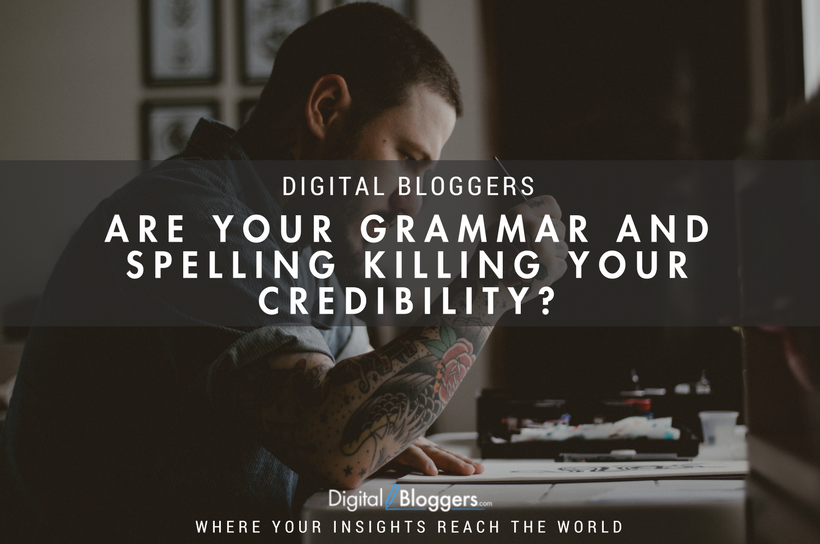 Are your grammar and spelling killing your credibility?