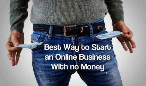 Best Way to Start an Online Business With no Money