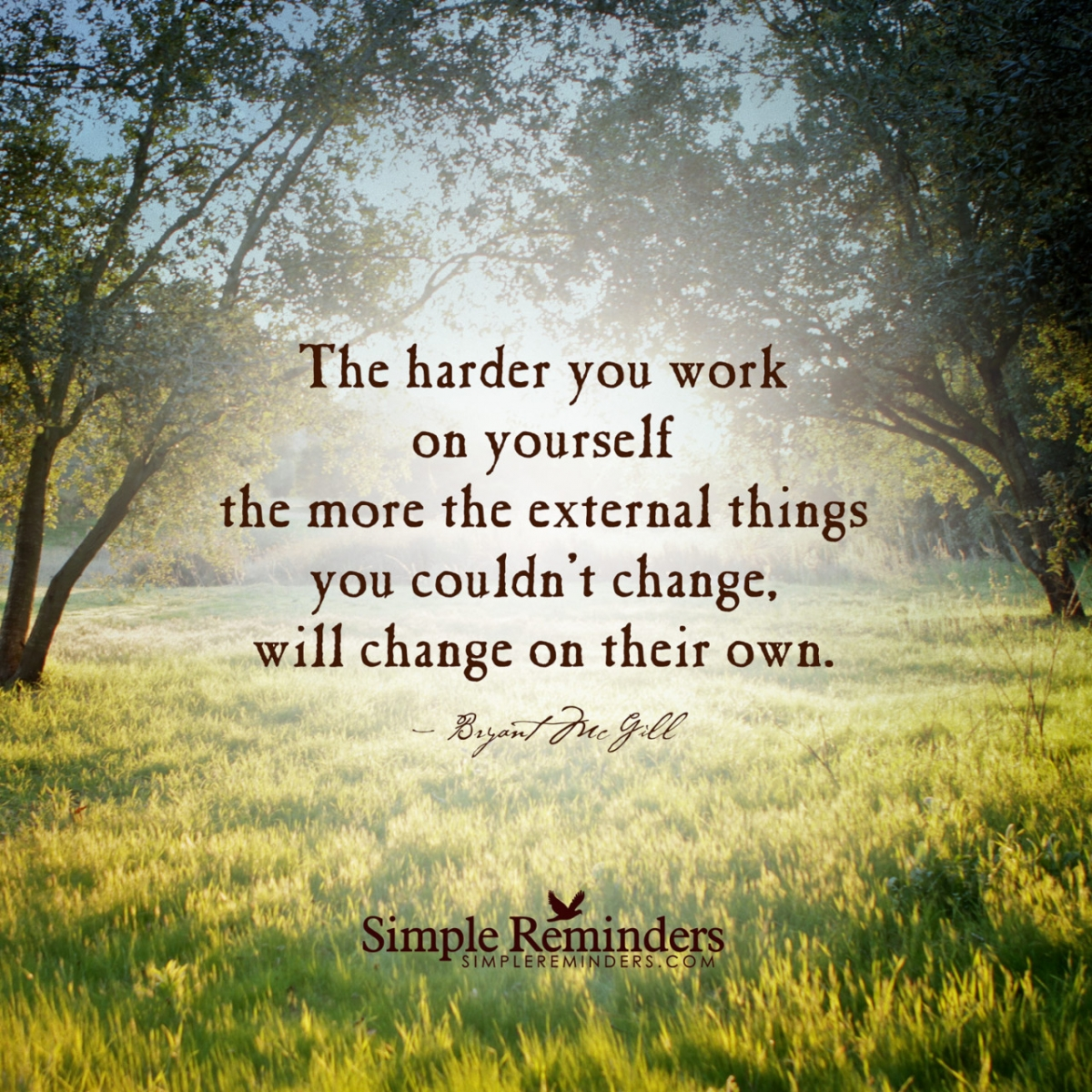 Time Changes Everything Life Must Go On Quotes: Top Reasons To Work On Yourself Harder Than You Work On