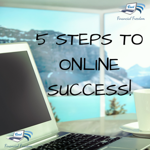 5 Steps To Online Success
