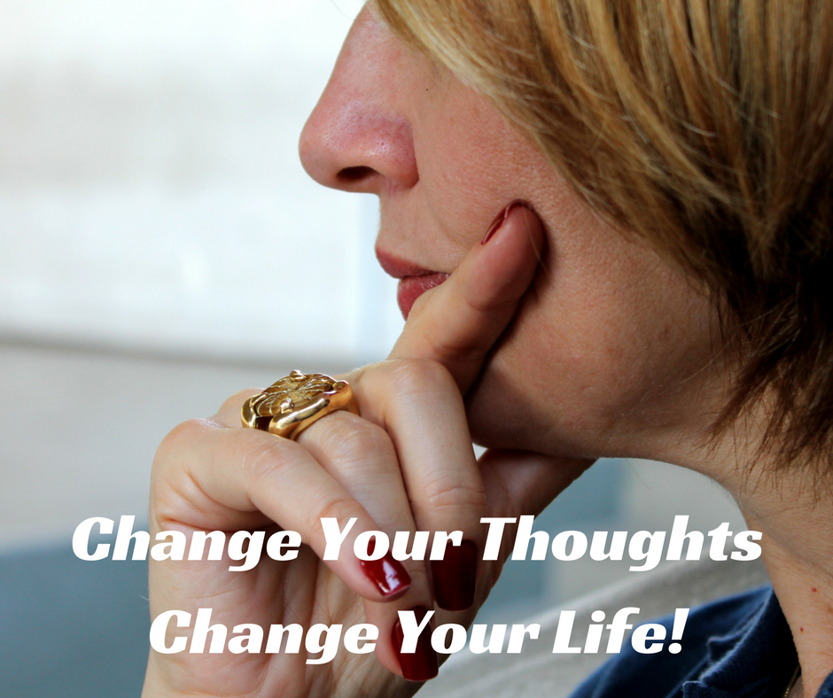 Change Your Thoughts, Change Your Life!