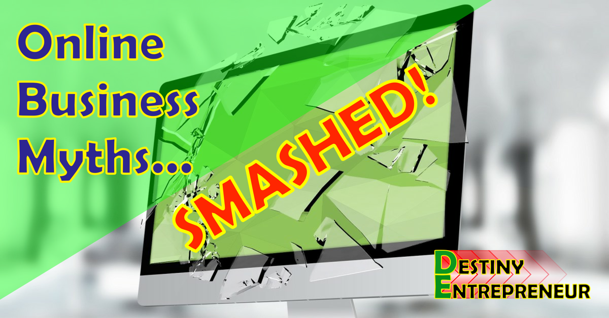 Online Business Myths Smashed!
