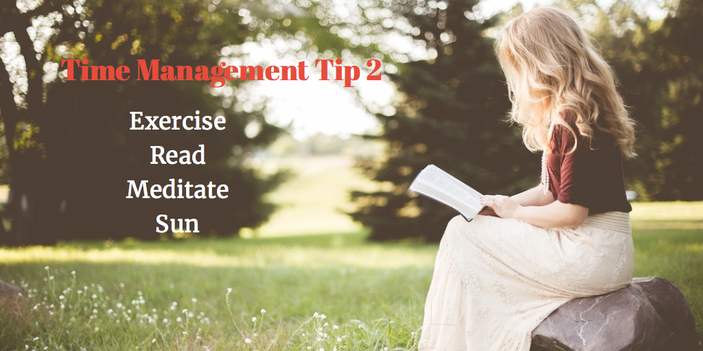 Tips for Time Management from people in the know- Tip 2