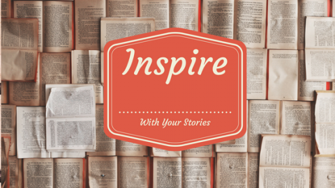 Do you want to inspire others by your stories?