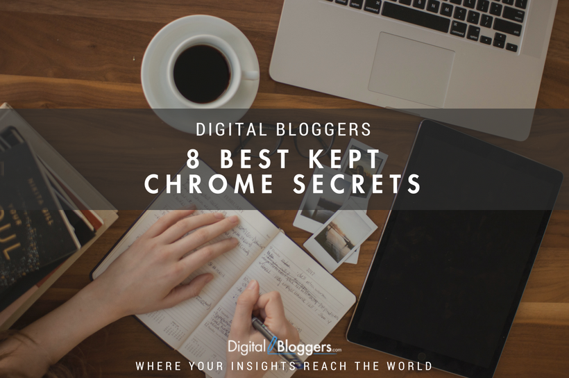 8 Best Kept Chrome Secrets