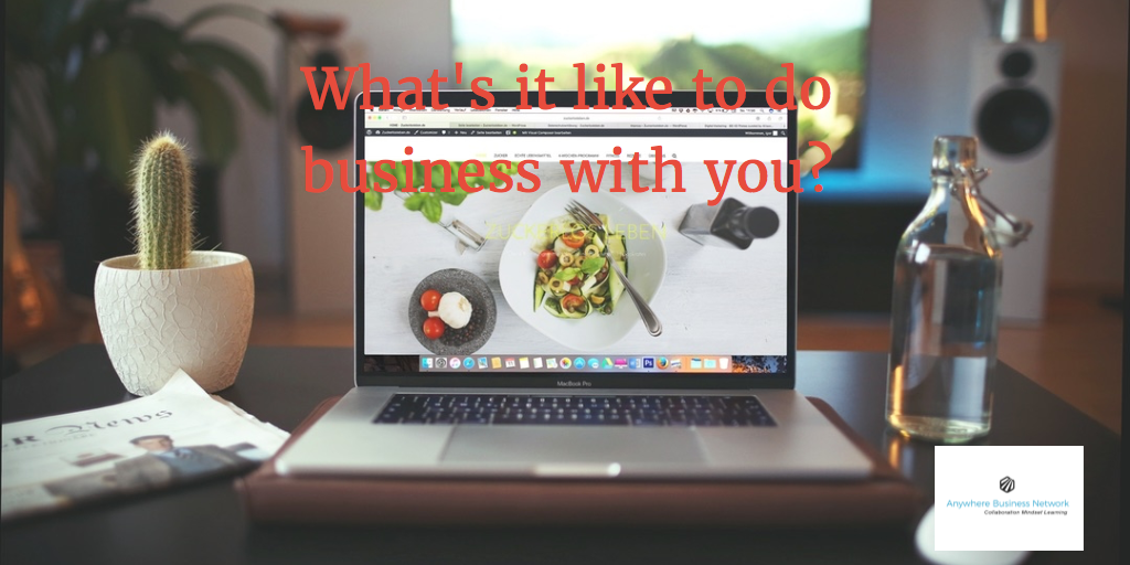 What's it like to do business with you?