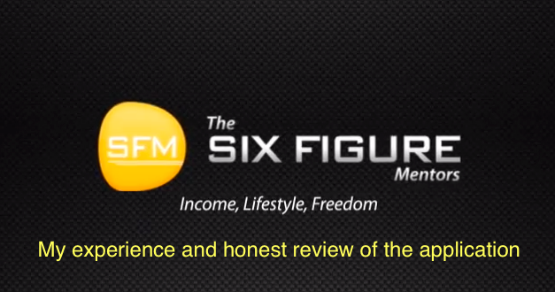 Six Figure Mentors Application Honest and Comprehensive Review