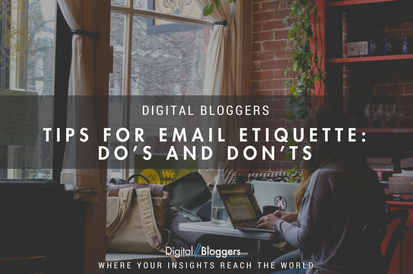 Tips for Email Etiquette - Do's and Don'ts
