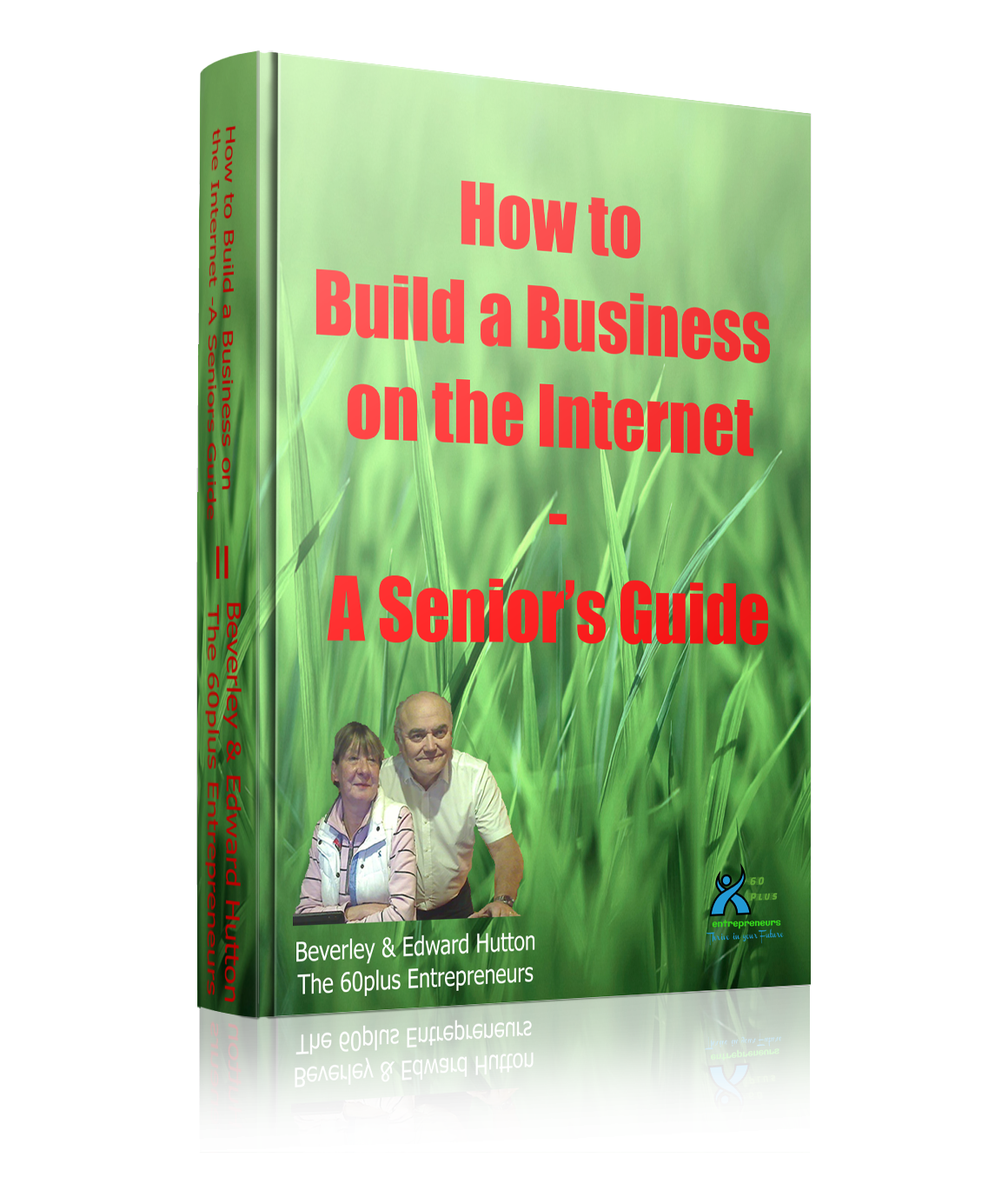 Free report how to build a business on the internet a for How to build a retirement home