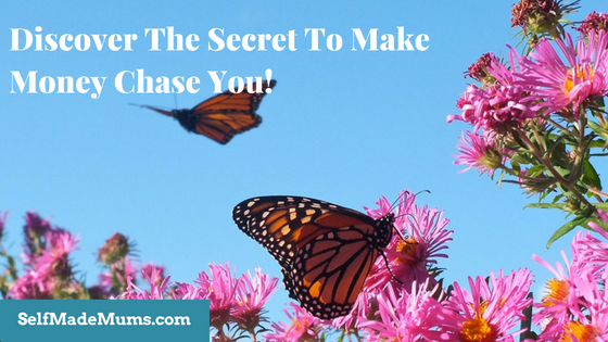 Discover The Secret To Making Money Chase You!