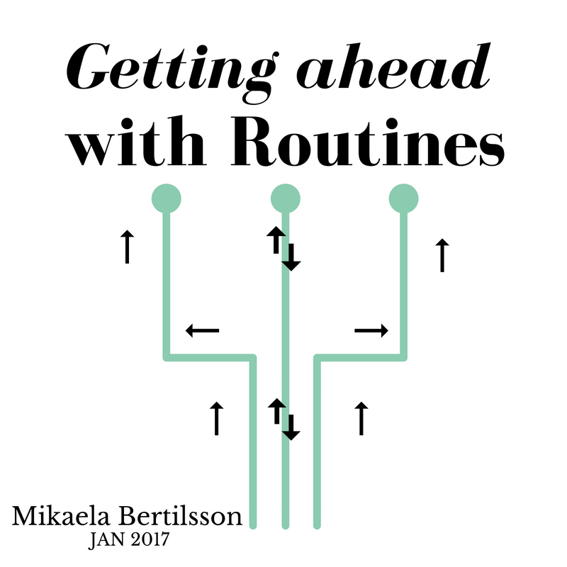 Getting ahead with routines