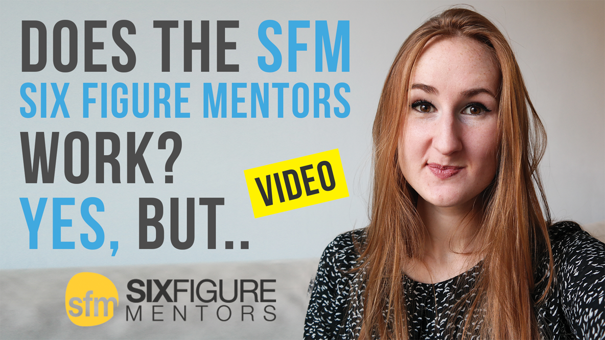 Does The SFM (Six Figure Mentors) Work? Yes, but.. (Vlog)