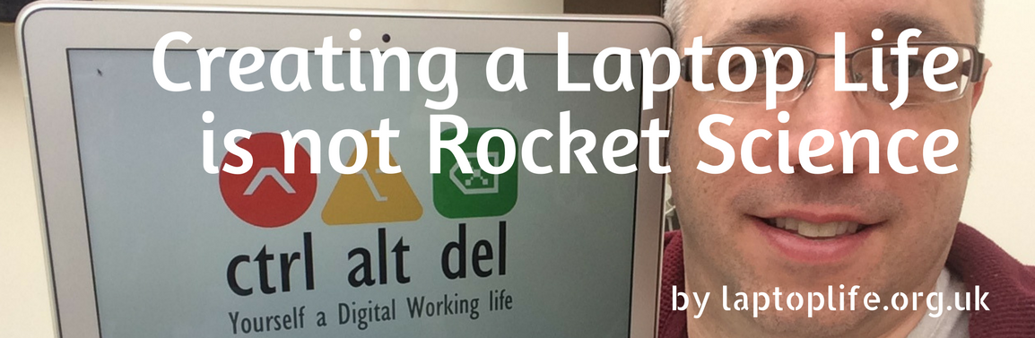 Creating a Laptop Life is not Rocket Science