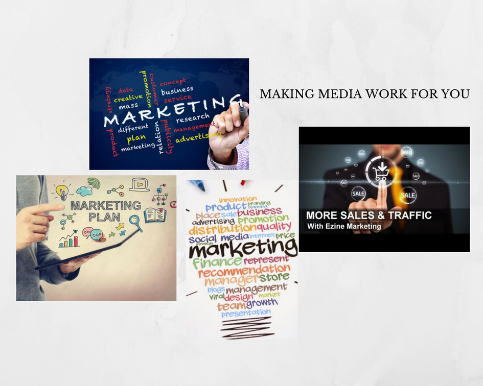 Making Media Work for You