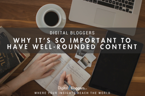 Why It's So Important To Have Well-Rounded Content
