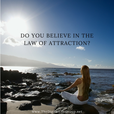 Do You Believe In The Law Of Attraction?