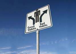 Habits-Just what are they, why good habits are hard to make & bad habits even harder to break.