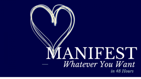 Manifest What ever you want in 48 hours