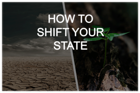 How To Shift Your State