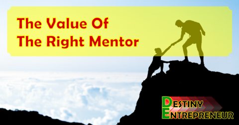 The Value Of The Right Mentor