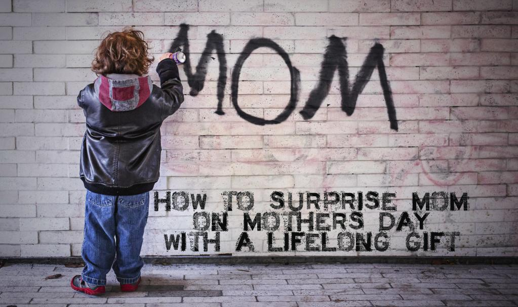 How To Surprise Mom On Mother's Day With A Lifelong Gift