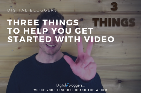 3 Things to Help You Get Started With Video