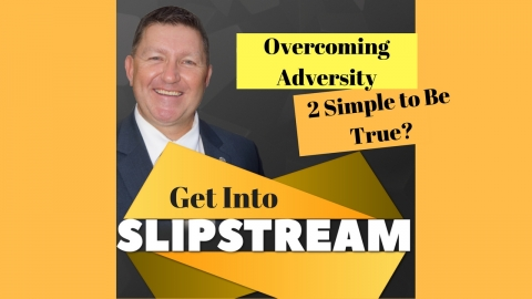 Overcoming Adversity: 2 Simple to Be True