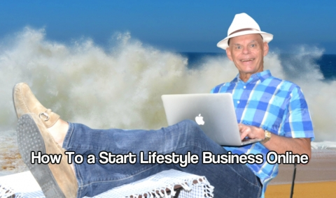 How You Can Start a Lifestyle Business Online Today